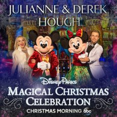 "Derek and Julianne Hough - Poster for ""The Disney Parks' Magical Christmas Celebration"""